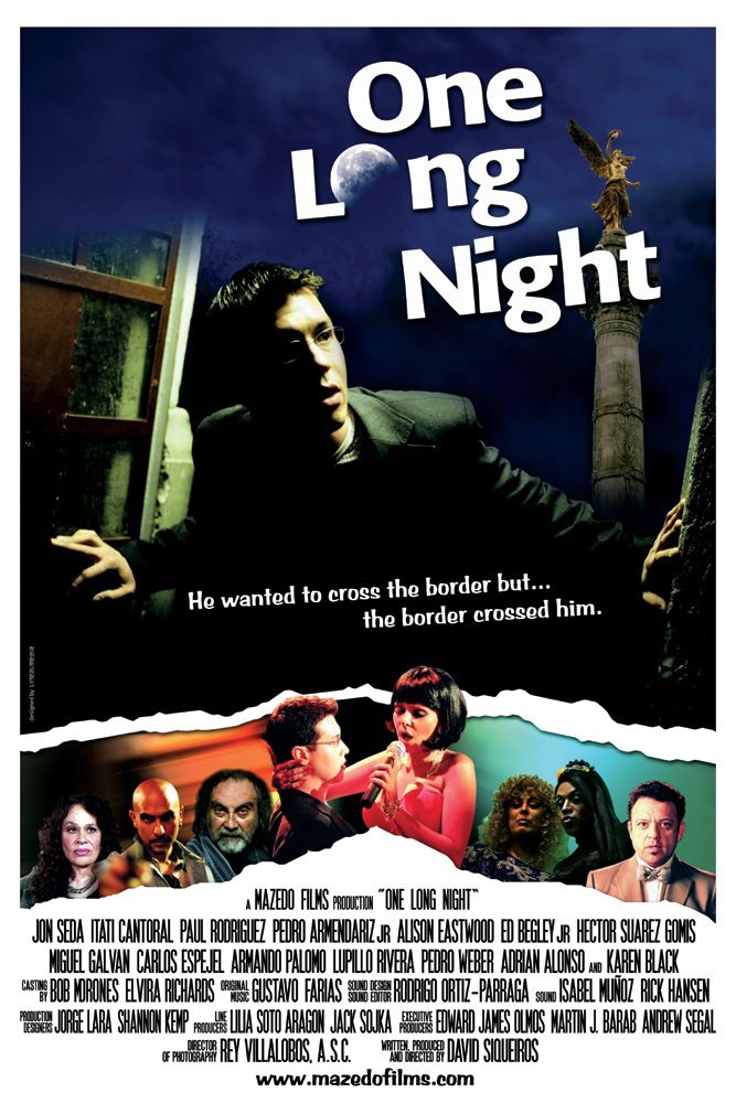 One Long Night. Dir. David Siqueiros. Estados Unidos de América-México. 2007.